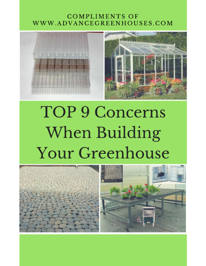 Top 9 Concerns When Building Your Greenhouse
